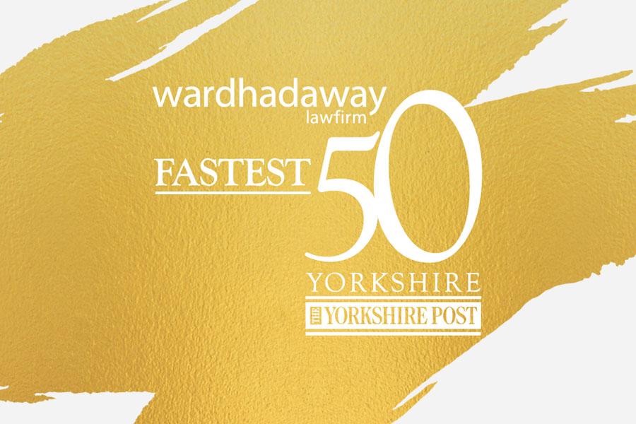 Ward Hadaway Yorkshire Fastest 50 list is revealed - Ward