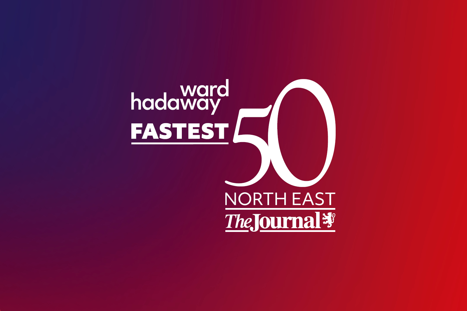 Ward Hadaway Fastest 50 North East The Journal